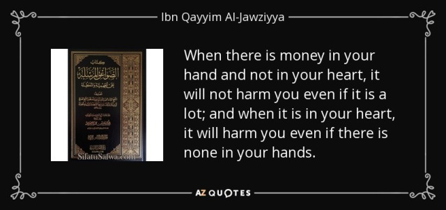 quote-when-there-is-money-in-your-hand-and-not-in-your-heart-it-will-not-harm-you-even-if-ibn-qayyim-al-jawziyya-103-55-27