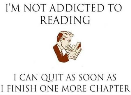 Funniest_Memes_i-m-not-addicted-to-reading-i-can-quit-as-soon_13749