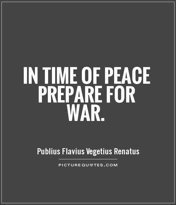 in-time-of-peace-prepare-for-war-quote-1
